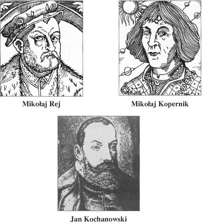 Mikołaj Rej, Mikołaj Kopernik, Jan Kochanowski