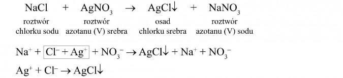 Roztwór chlorku sodu + roztwór azotanu (V) srebra = osad chlorku srebra + roztwór azotanu (V) sodu.