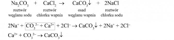 Roztwór węglanu sodu + roztwór chlorku wapnia = osad węglanu wapnia + roztwór chlorku sodu.