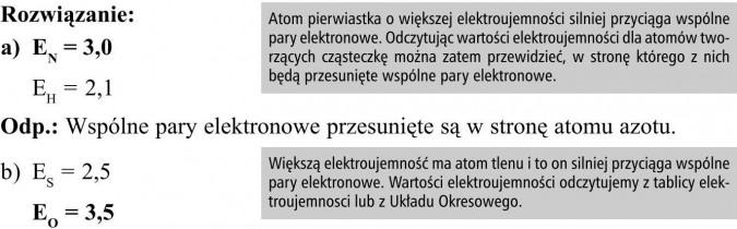 Atom pierwiastka o większej elektroujemności silniej przyciąga wspólne pary elektronowe. Odczytując wartości elektroujemności dla atomów tworzących cząsteczkę można zatem przewidzieć, w stronę którego z nich będą przesunięte wspólne pary elektronowe. Większą elektroujemność ma atom tlenu i to on silniej przyciąga wspólne pary elektronowe. Wartości elektroujemności odczytujemy z tablicy elektroujemnosci lub z Układu Okresowego.