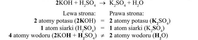 Lewa strona, prawa strona. 2 atomy potasu, 1 atom siarki, 4 atomy wodoru.